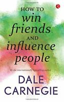 How To Win Friends And Influence People by Dale Carnegie (Paperback Book)
