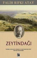 Zeytindagi Falih Rifki Atay (Yeni Türkce Kitap)