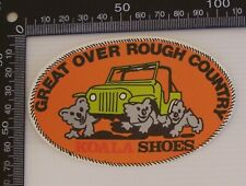 VINTAGE KOALA SHOES GREAT OVER ROUGH COUNTRY ADVERTISING PROMO VINYL STICKER