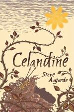 Celandine (The Touchstone Trilogy) by Augarde, Steve