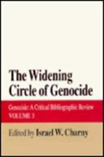 The Widening Circle of Genocide (Genocide : a Critical Bibliographic Review, Vol