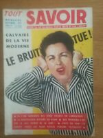 TOUT SAVOIR toute la vie du monde par le texte et l'image septembre 1957 N°52