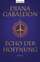 Echo der Hoffnung / Highland-Saga Bd.7 von Diana Gabaldon (2009, Gebundene Ausg…