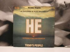 "TODAY'S PEOPLE - HE / I DIDN'T KNOW 45 GIRI 7"" VINYL"