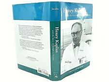 Henry Kaplan & the Story of Hodgkin's Disease by Charlotte Jacobs 2010 VG SIGNED