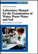 Laboratory Manual for the Examination of Water, Waste Water and Soil by Hans...