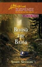 Behind the Badge (Love Inspired Large Print Suspen