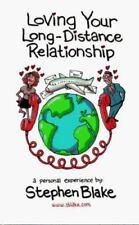 Loving Your Long-Distance Relationship, Stephen Blake, Good Book