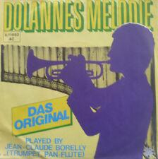 """7"""" JEAN-CLAUDE BORELLY Dolannes Melodie ORIGINAL MINT-"""
