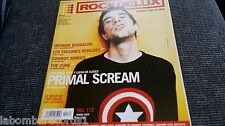MAGAZINE ROCKDELUX 172 - PRIMAL SCREAM - THE CURE - BEN HARPER - COWBOY JUNKIES