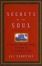 Secrets of the Soul: A Social and Cultural History of Psychoanalysis-ExLibrary