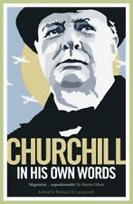 Churchill En Su Own Words : The Life , TIMES AND OPINIONS DE WINSTON CHURCHILL