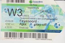 Sammler Used Ticket / Entrada Feyenoord Rotterdam v Ajax Amsterdam 23-04-2006