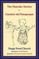 The Pancake Stories: Cuentos del Panqueque (English and Spanish Edition)