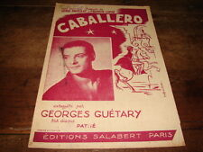 GEORGES GUETARY - PARTITION CABALLERO !!!!!!!!!!!!!