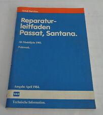 Werkstatthandbuch VW Passat 32B / Santana Fahrwerk ab Mj. 1981, Ausgabe 04/1984