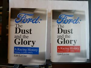 FORD: THE DUST AND THE GLORY: A RACING HISTORY VOLUMES 1&2 - LEO LEVINE Hardback