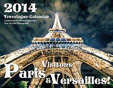 2014 Paris Wall Calendar & Travelogue  (2013, Novelty Book)
