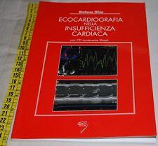 GHIO - ECOCARDIOGRAFIA NELLA INSUFFICIENZA CARDIACA - SENZA CD -  libri usati