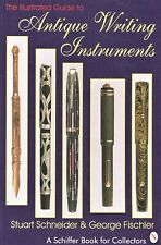 Antique Writing Instruments Pens - Types Makers / Illustrated Book + Values