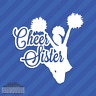 Cheer Sister Vinyl Decal Sticker Cheerleading Squad