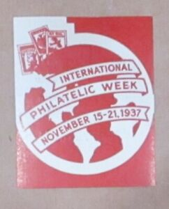 "CINDERELLA 1937 (1) POSTER STAMP ""INTERNATIONAL PHILATELIC WEEK"" MH OG See Pic"