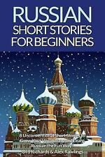 Russian Short Stories for Beginners: Russian Short Stories for Beginners : 8...