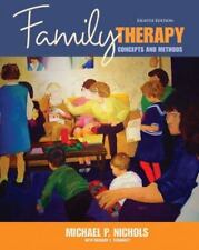 Family Therapy: Concepts & Methods (8th Edition)  Michael P. Nichols Exam Copy