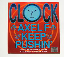 CLOCK............AXEL F  /  KEEP PUSHIN'...... MAXI 33T