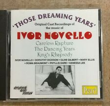 "Ivor Novello - Original Cast Recordings ""Those Dreaming Years"" CD"