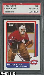 1986 Topps Hockey #53 Patrick Roy Montreal Canadiens RC Rookie PSA 8 NM-MT