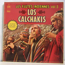 """33 tours LOS CALCHAKIS Disque LP 12"""" LES FLUTES INDIENNES VOL.3 - ARION 30091"""