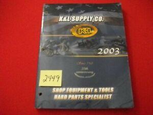VINTAGE 2003 K&L SUPPLY CATALOG-TOOLS & SHOP EQUIPMENT HARD PARTS SPECIALIST VGC