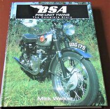 BSA - PRE-UNIT TWINS - THE COMPLETE STORY - Mick Walker - 2005 - HB