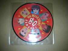 "THE BELLE STARS - 80'S ROMANCE / IT'S ME..UK.STIFF 7"" PICTURE DISC  P.BUY 200"