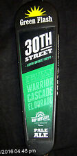GREEN FLASH 30th Street Warrior Cascade SAN DIEGO Pale Ale Beer Tap Handle    #7