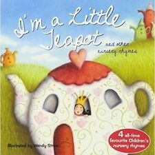 Favourite Nursery Rhymes: I'M A LITTLE TEAPOT - Wendy Straw - Paperback - NEW