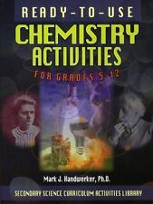 Ready-To-Use Chemistry Activities for Grades 5-12 (Secondary Science Curriculum