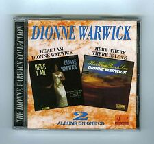 2 CDs ALBUMS ON ONE CD DIONNE WARWICK HERE I AM/HERE WHERE THERE IS LOVE