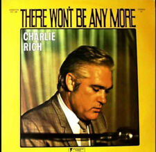 CHARLIE RICH - THERE WON'T BE ANY MORE (1974) - US IMPORT LP - NEW & SEALED