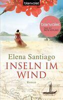 Inseln im Wind von Elena Santiago