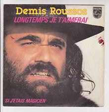 Demis ROUSSOS 45T LONGTEMPS JE T'AIMERAI - SI J'ETAIS MAGICIEN - PHILIPS 6173668