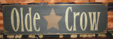 """PRIMITIVE  COUNTRY OLDE CROW  12"""" SIGN"""