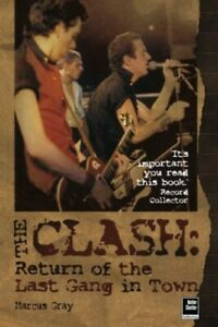 The Clash: Return of The Last Gang in Town by Gray, Marcus Paperback Book The