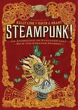 Steampunk! : An Anthology of Fantastically Rich and Strange Stories (2011,...