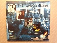 THE LIVING ROOM   -  LIVE IN NYC  -  VOL.1  -  CD DIGIPACK  NUOVO E SIGILLATO