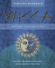New, Wicca: Another Year and a Day: 366 Days of Magical Practice in the Craft of