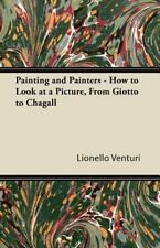 Painting and Painters - How to Look at a Picture, from Giotto to Chagall (Paperb