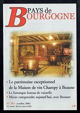 Pays De Bourgogne N°205 - 10/2004 - La Maison de vin Champy à Beaune
