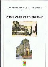 NOTRE DAME DE L'ASSOMPTION EQUEURDREVILLE HAINNEVILLE 2008